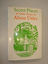 Secret Places and Other Essays