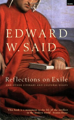 Reflections on Exile: And Other Literary and Cultural Essays