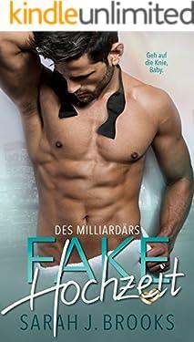 Die Fake-Hochzeit des Milliardärs: Liebesroman