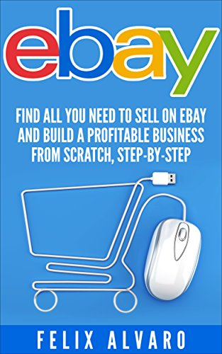 ebay-find-all-you-need-to-sell-on-ebay-and-build-a-profitable-business-from-scratch-step-by-step-eba