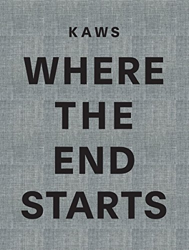 Kaws where the end starts