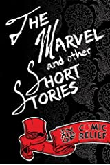 The Marvel and Other Short Stories Paperback