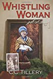 Whistling Woman: Volume 1 (Appalachian Journey)