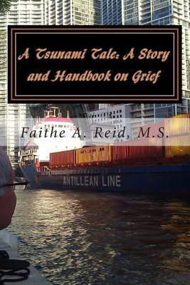 [(A Tsunami Tale)] [By (author) Faithe a Reid M S] published on (September, 2013) par Faithe a Reid M S