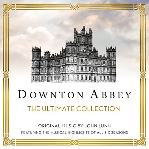 Downton Abbey - The Ultimate Collection [2 CD] by John Lunn (2016-08-03) (Cd Downton Abbey)