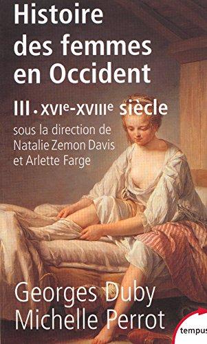 Histoire des femmes en Occident, tome 3 : XVIe-XVIIIe sicle