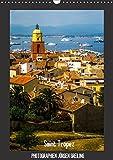 Saint Tropez (Wandkalender 2018 DIN A3 hoch): Eine besinnliche Reise durch Saint Tropez an der Côte d?Azur (Monatskalender, 14 Seiten ) (CALVENDO Orte) [Kalender] [Apr 01, 2017] Greiling, Jürgen - Jürgen Greiling