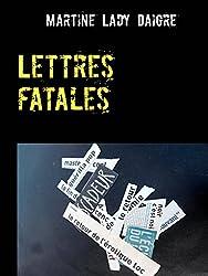 Lettres fatales: Une nouvelle enquête du duo Dorman-Duharec