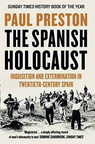 The Spanish Holocaust por Paul Preston