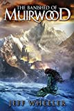 The Banished of Muirwood (Covenant of Muirwood Book 1) by Jeff Wheeler