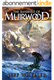 The Banished of Muirwood (Covenant of Muirwood Book 1) (English Edition)