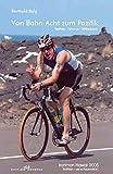 Image de Von Bahn Acht zum Pazifik. Triathlon - Träume - Trittfrequenz