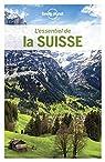 L'Essentiel de la Suisse - 3ed par Planet