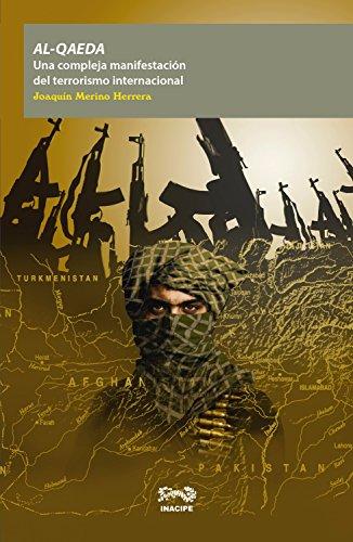 Al-Qaeda: Una compleja manifestación del terrorismo internacional