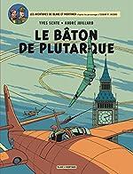 Blake & Mortimer - Tome 23 - Bâton de Plutarque (Le) de Sente Yves