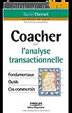 Coacher avec l'analyse transactionnelle