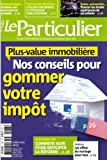 Telecharger Livres le particulier plus value immobiliere nos conseils pour gommer votre impot (PDF,EPUB,MOBI) gratuits en Francaise