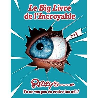 Le big livre de l'incroyable 2011