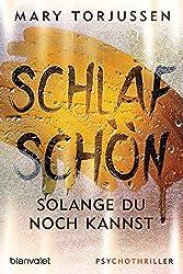 Schlaf schön, so lange du noch kannst: Psychothriller (German Edition)