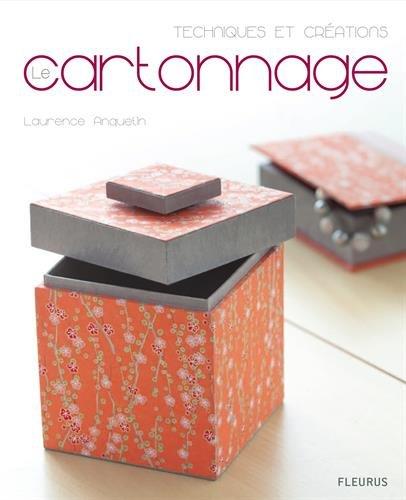 Le cartonnage par Laurence Anquetin