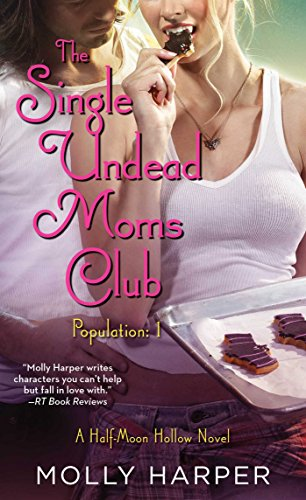The Single Undead Moms Club (Half Moon Hollow series Book 4) (English Edition)