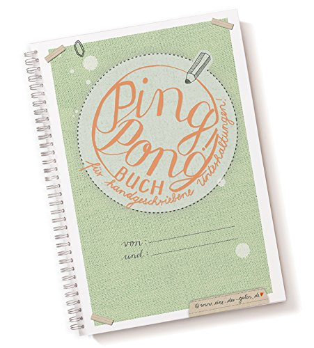 Ping - Pong! Unterhaltungsbuch - Briefbuch und Freundebuch zum selbst schreiben in aktuellem Pastellgrün, liniert A5