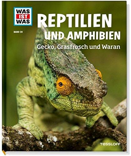 was-ist-was-band-20-reptilien-und-amphibien-gecko-grasfrosch-und-waran-was-ist-was-sachbuch-band-20