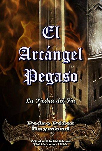"El Arcángel Pegaso ""La piedra del fin"" (WIE nº 307) par Pedro Pérez Raymond"