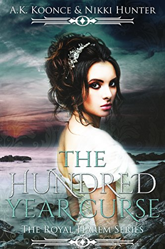 The Hundred Year Curse (The Royal Harem Series Book 1)