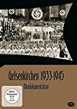 Gelsenkirchen 1933-1945 [Import allemand]
