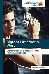 Bigfoot Littlefoot & West
