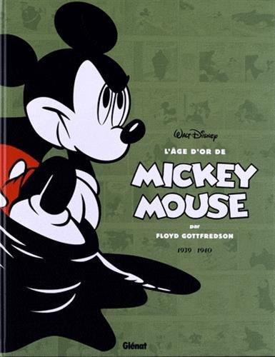 L'âge d'or de Mickey Mouse - Tome 03: 1939/1940 - Mickey contre le Fantôme noir et autres histoires