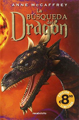 La búsqueda del dragón (TD) (Rocabolsillo Bestseller) por Anne McCaffrey