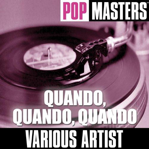 Pop Masters: Quando, Quando, Q...