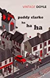 Paddy Clarke Ha Ha Ha (Vintage Classics)