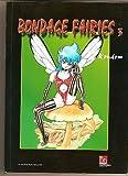 Bondage Fairies, tome 3