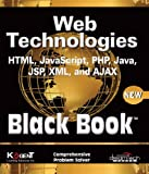 Web Technologies Black Book is the one-time reference book, written from the programmer's point of view, containing hundreds of examples and covering nearly every aspect of various Web technologies, such as PHP, HTML, XML, AJAX, Servlets, and JSP. It...