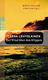 Der Wind über den Klippen (Maria Kallio ermittelt, Band 5) - Leena Lehtolainen