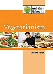 [(Vegetarianism)] [By (author) Susan M Traugh] published on (August, 2010)