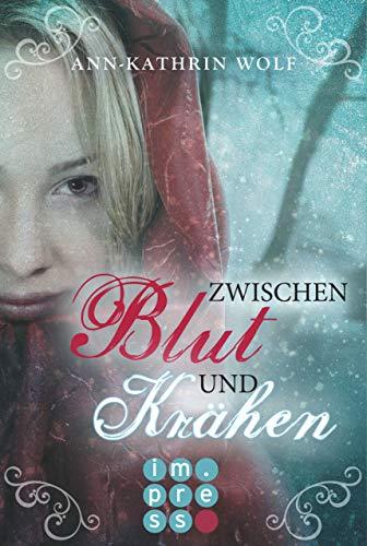 Zwischen Blut und Krähen (Die Märchenherz-Reihe 2) -