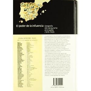 PODER DE LA INFLUENCIA, EL: Geografía y caciquismo en España (Coediciones)