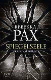 Spiegelseele (Cornelia Arents, Band 2)
