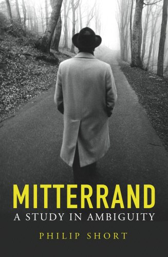 Mitterrand: A Study in Ambiguity por Philip Short