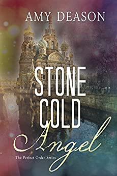 Stone Cold Angel (The Perfect Order Book 2) by [Deason, Amy]