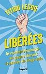 Libérées ! Le combat féministe se gagne devant le panier de linge sale par Lecoq