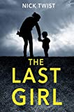 #4: The Last Girl: A gripping psychological thriller with a killer twist