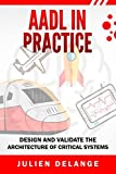 AADL In Practice: Become an expert of software - Best Reviews Guide