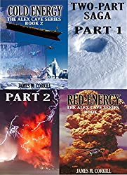 The Alex Cave Series, two part Saga.: Part 1, Cold Energy. Part 2, Red Energy. (English Edition)