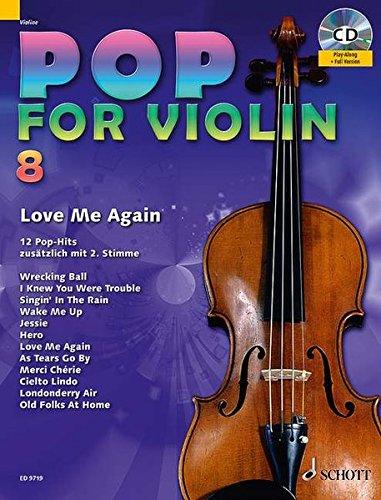 Pop for Violin: Love Me Again. Band 8. 1-2 Violinen. Ausgabe mit CD.