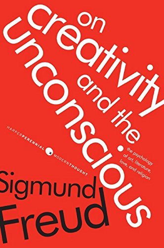 On Creativity and the Unconscious: The Psychology of Art, Literature, Love, and Religion (Harper Perennial Modern Thought) por Sigmund Freud